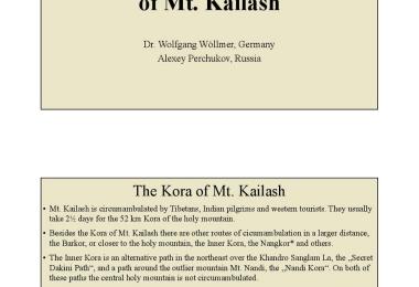 The Spiral Kora of Mt. Kailash Dr. Wolfgang Wöllmer, Germany;Alexey Perchukov, Russia